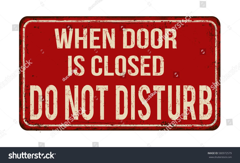 When door closed do not disturb stock vector 580972579 for Door not closing