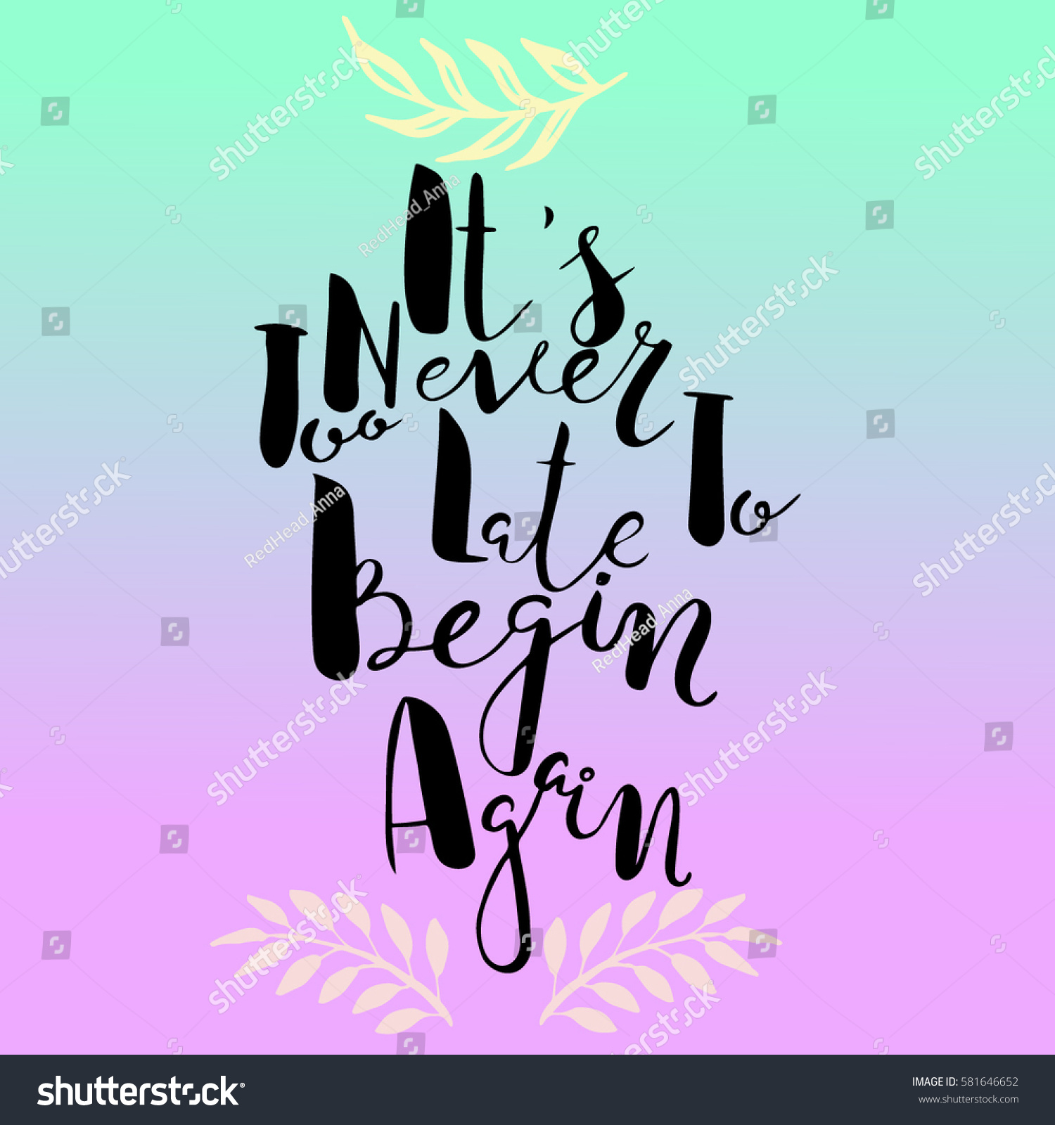 Late Quotes Its Never Late Something Quotestexthand Drawn Stock Vector
