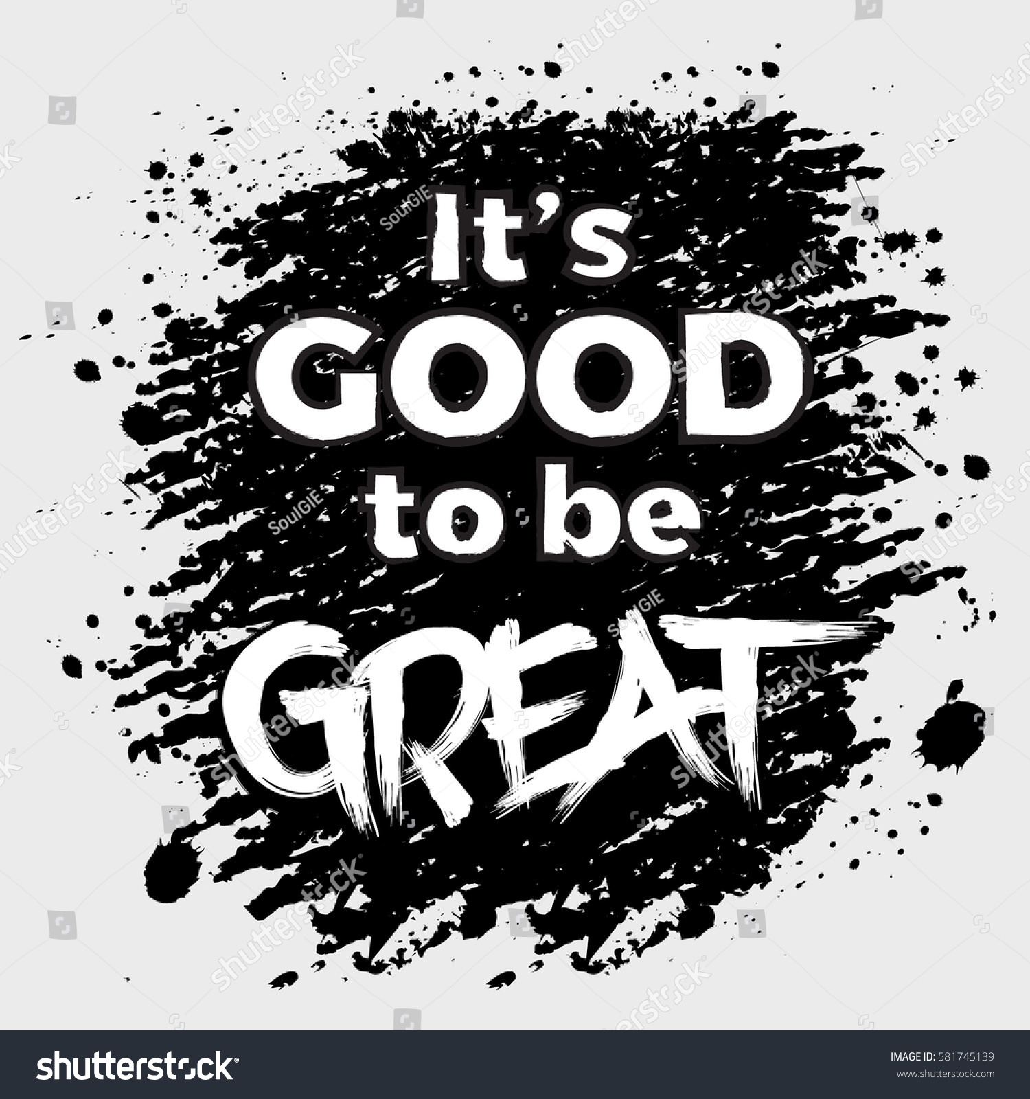 Great Inspirational Quotes Good Be Great Inspirational Inscription Greeting Stock Vector