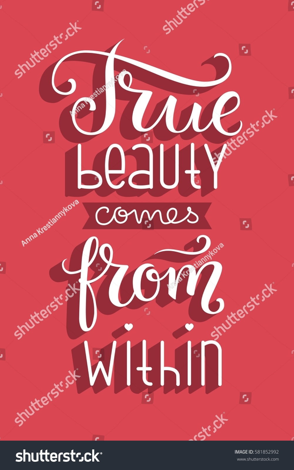 True Beauty Comes From Within Hand Lettered Quote Poster Vector Illustration