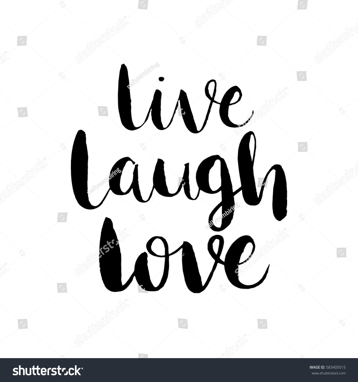 Live Laugh Love Quote Live Laugh Love Hand Lettered Quote Stock Vector 583405015