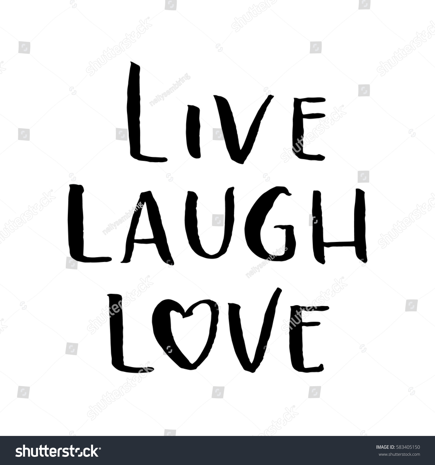 Live Laugh Love Quote Live Laugh Love Hand Lettered Quote Stock Vector 583405150