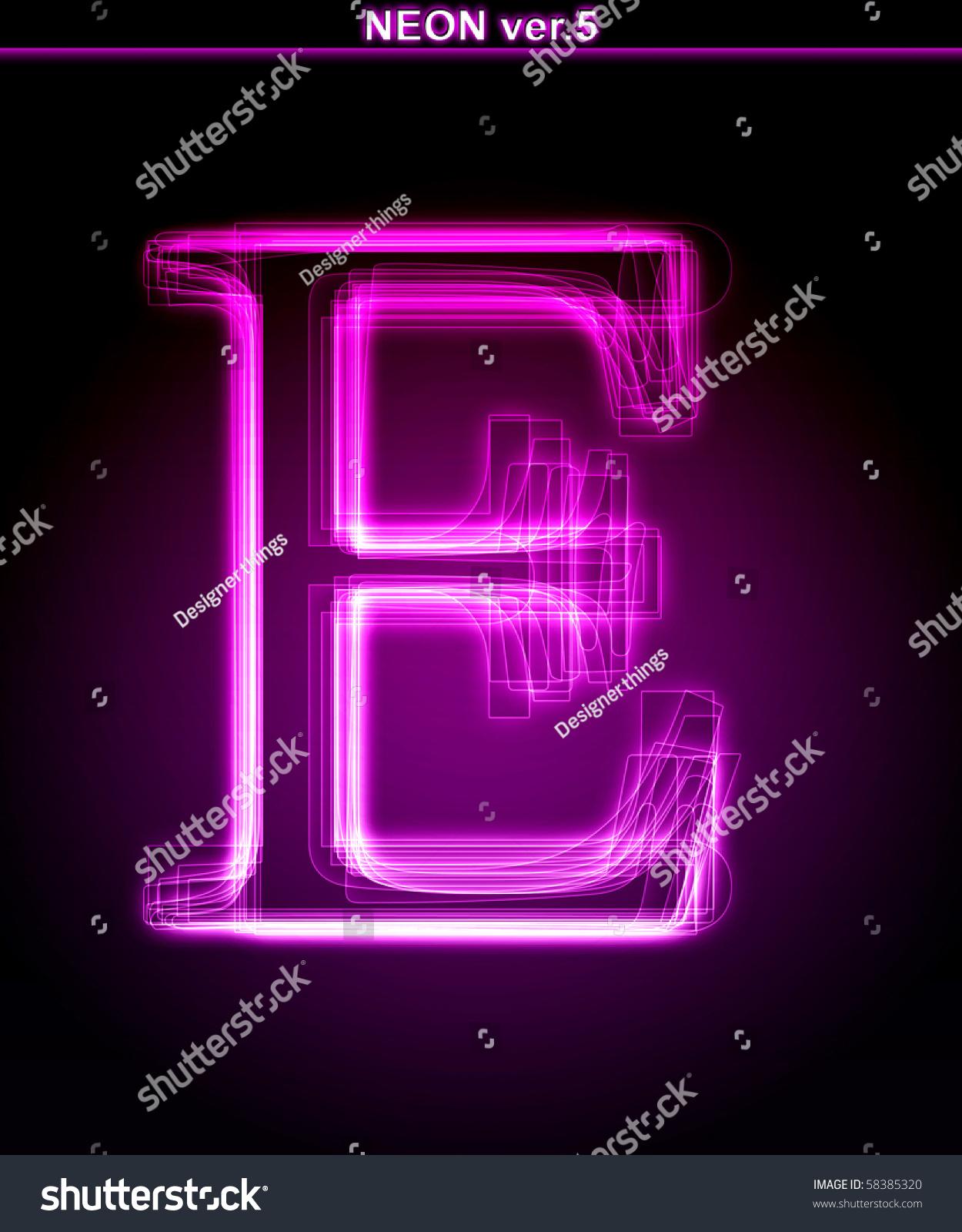Glowing Neon Letter On Black Background. Letter E. (Full ...
