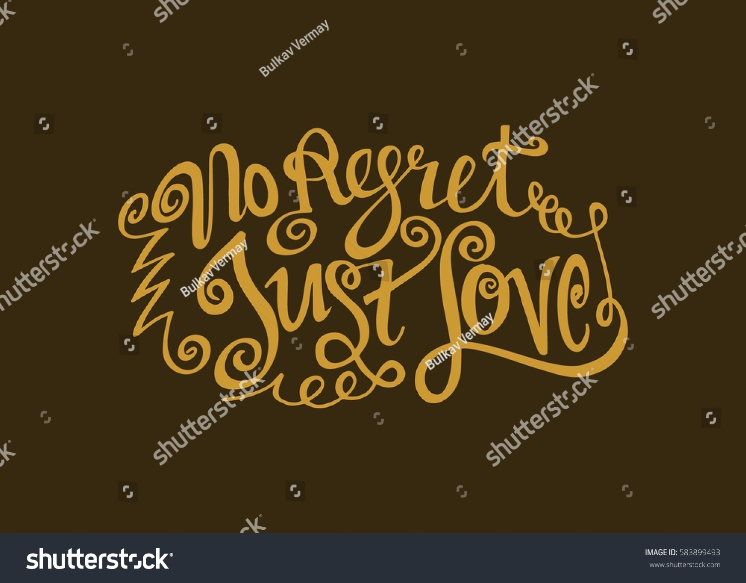 No regret just love hand lettered stock vector