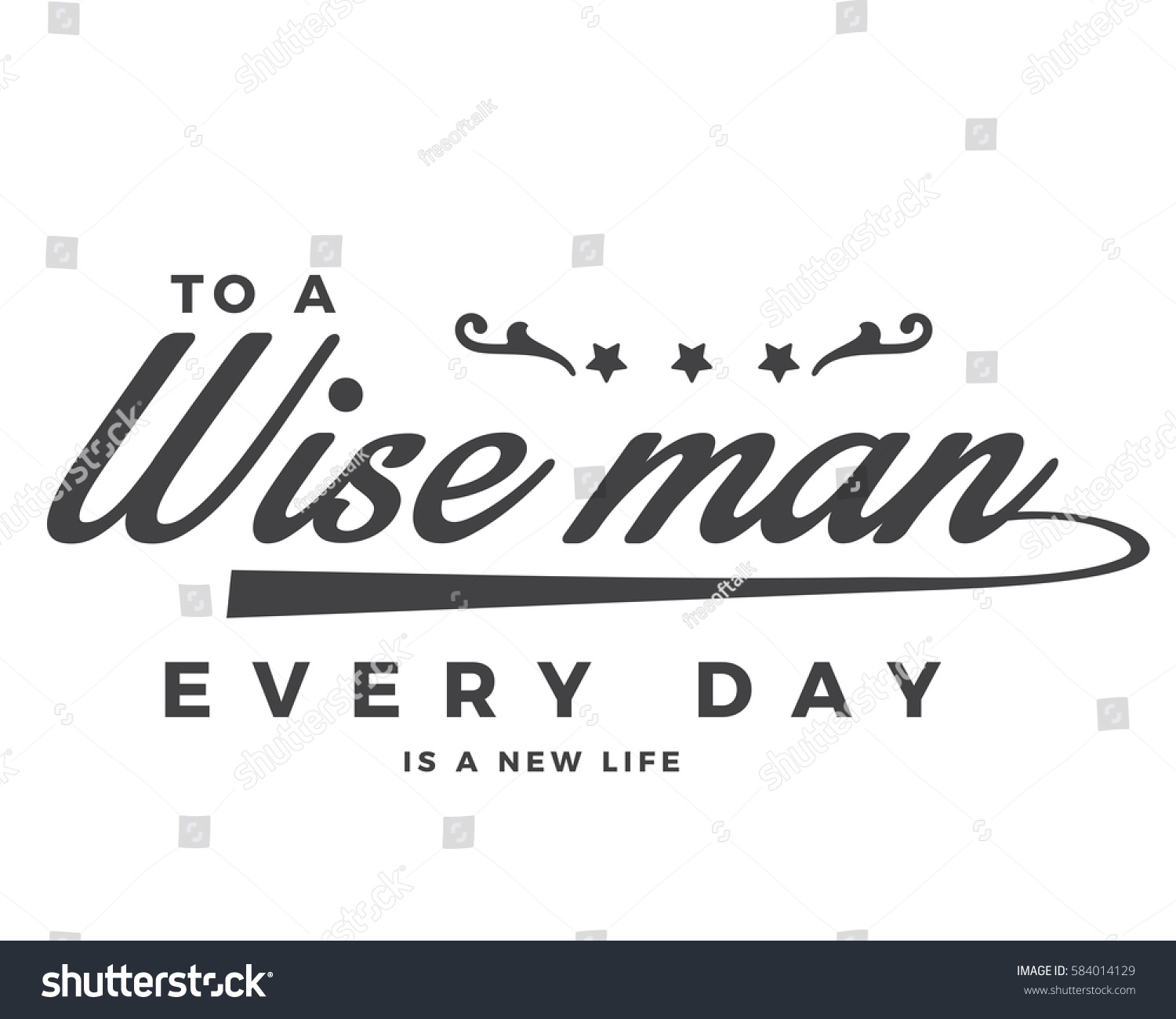 New Life Quote Wise Man Every Day New Life Stock Vector 584014129  Shutterstock