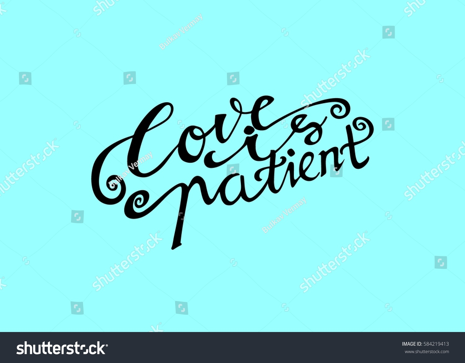 Love Is Patient Quote Love Patient Hand Lettered Quote Modern Stock Vector 584219413
