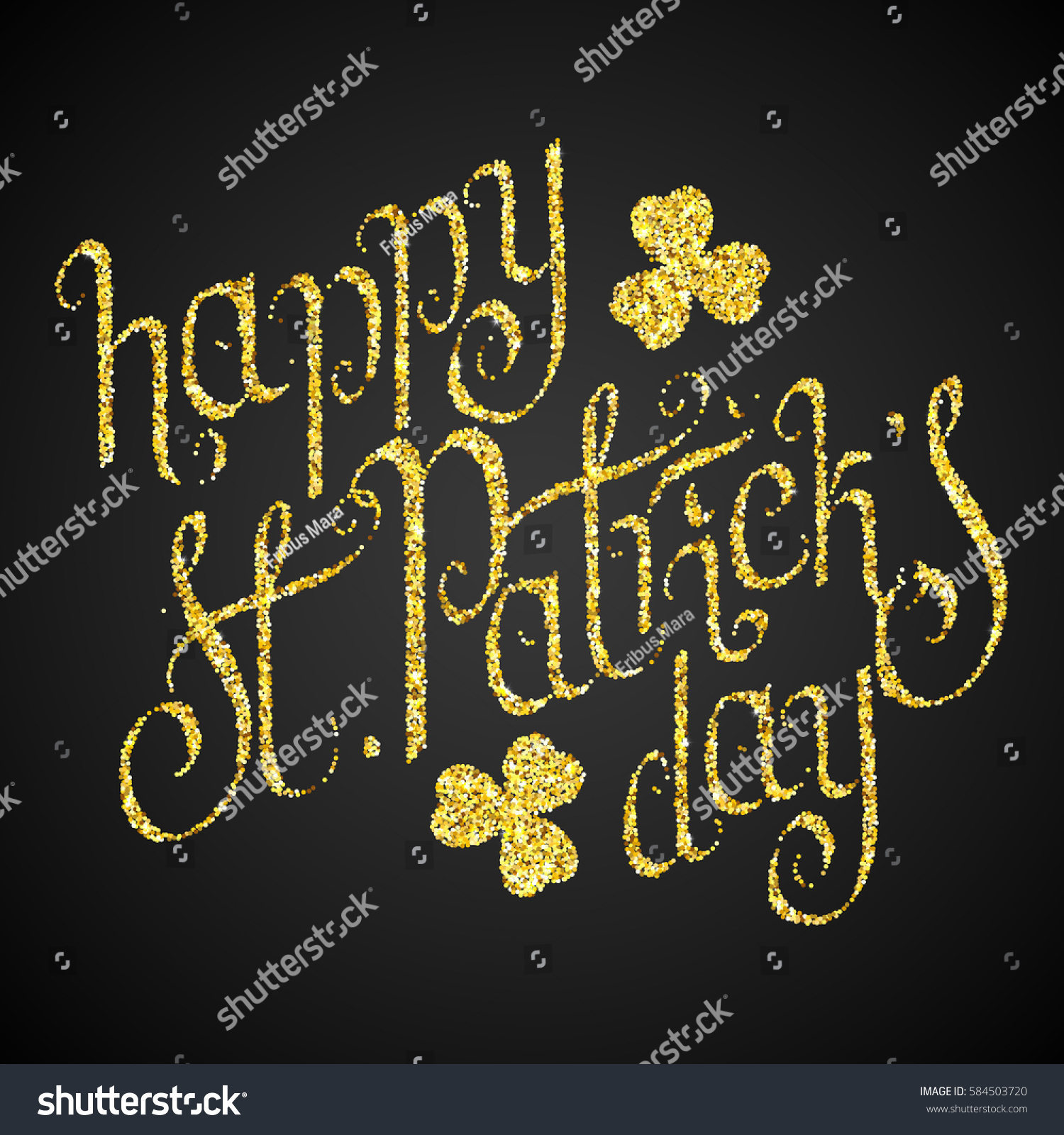 Hand written golden glitter st patricks stock vector 584503720 hand written golden glitter st patricks day greetings over black background irish traditional holiday kristyandbryce Images
