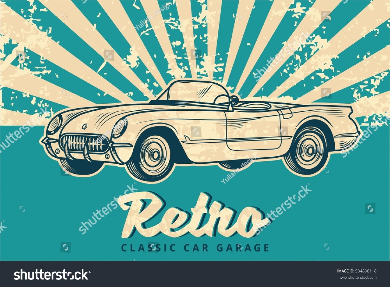 Vintage Retro Old School Classic Car Stock Vector 584898118 ...