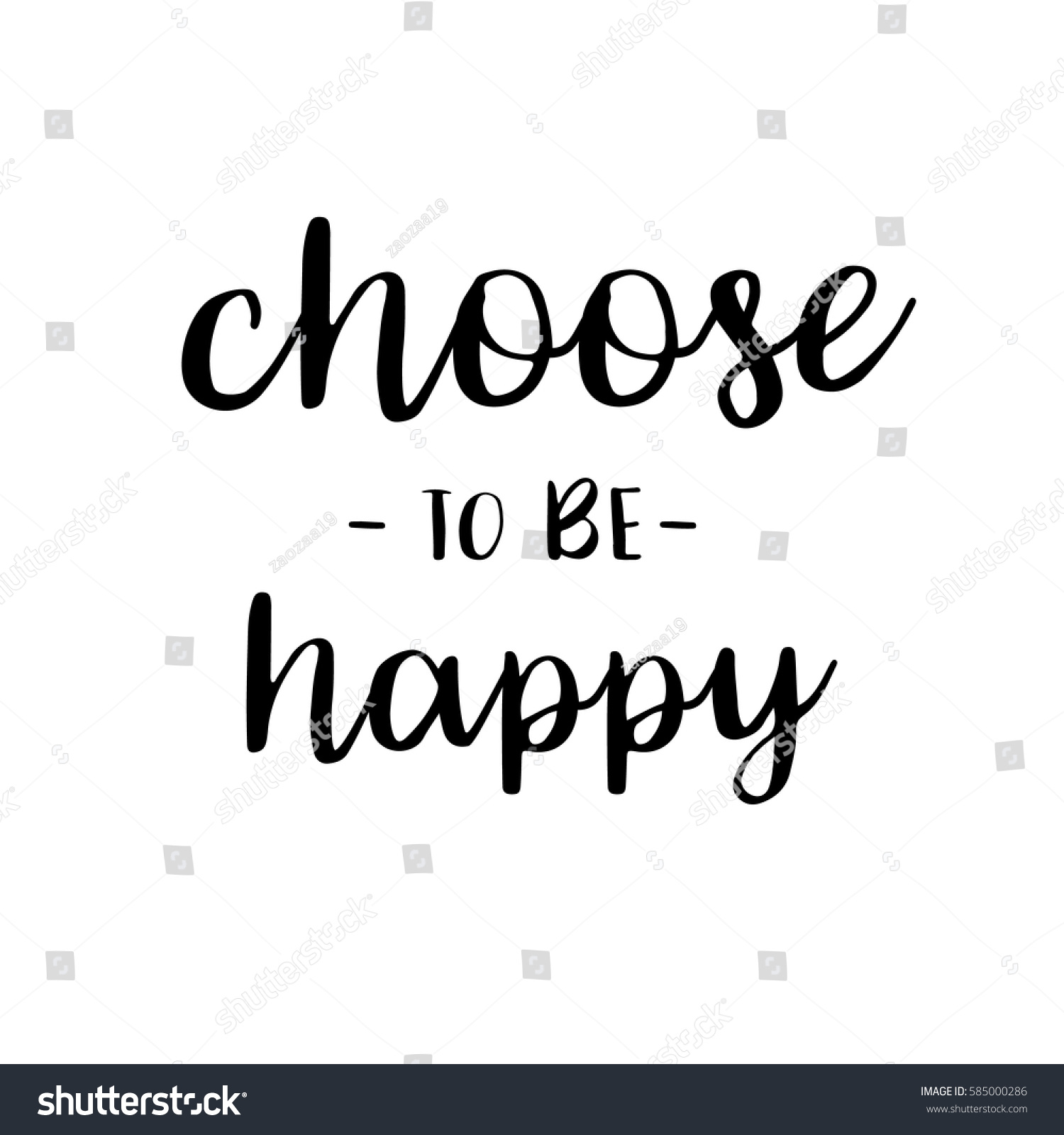 Choose Be Happy Inspiration Quotes Lettering Stock Vector Royalty