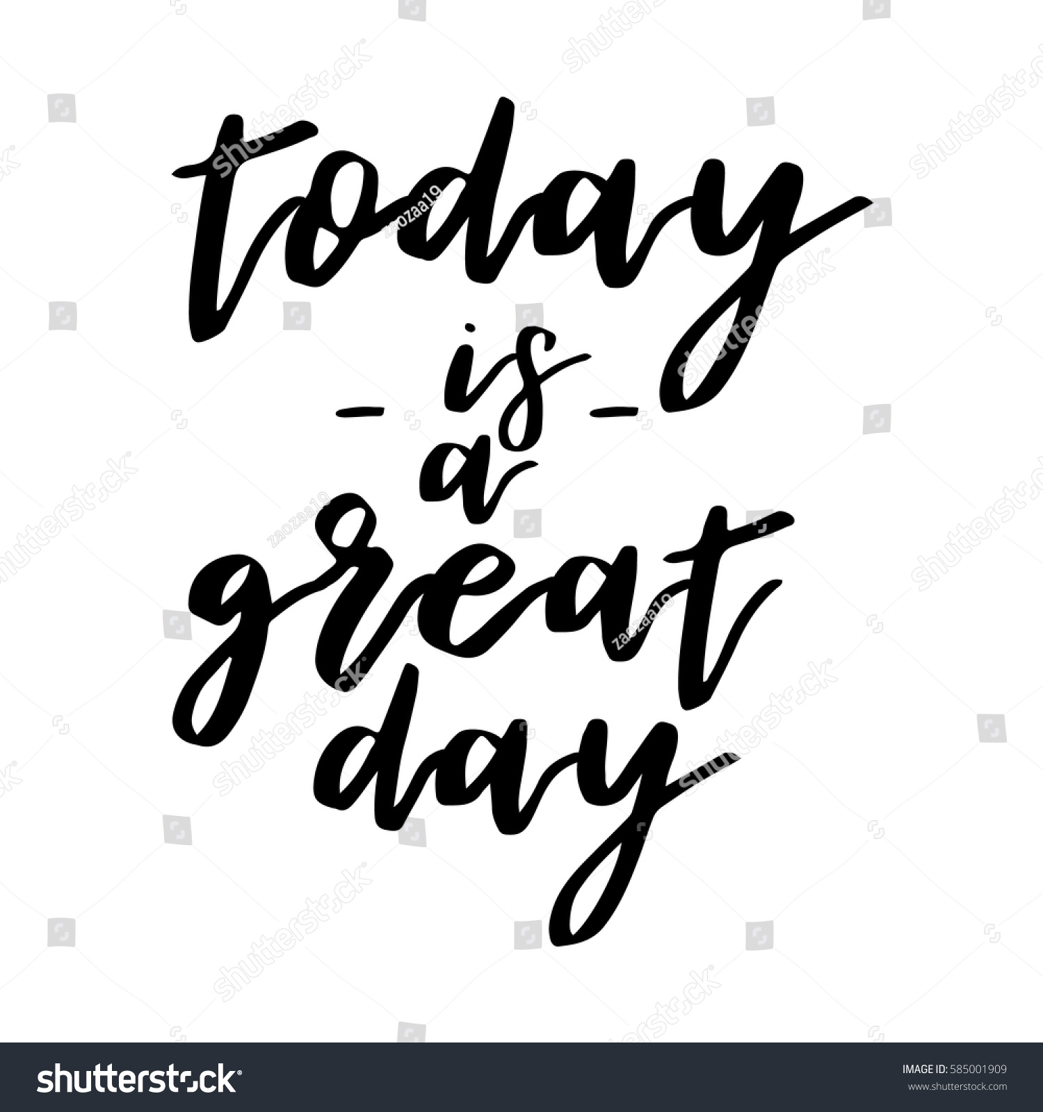 Great Day Quotes Today Great Day Inspiration Quotes Lettering Stock Vector
