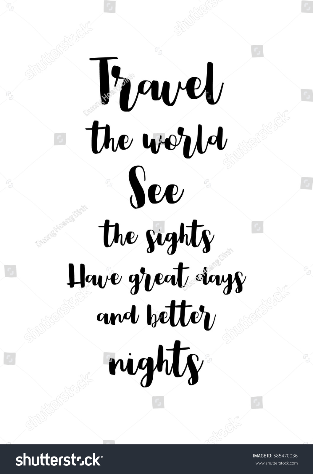 Have A Great Life Quotes Travel Life Style Inspiration Quotes Lettering Stock Vector