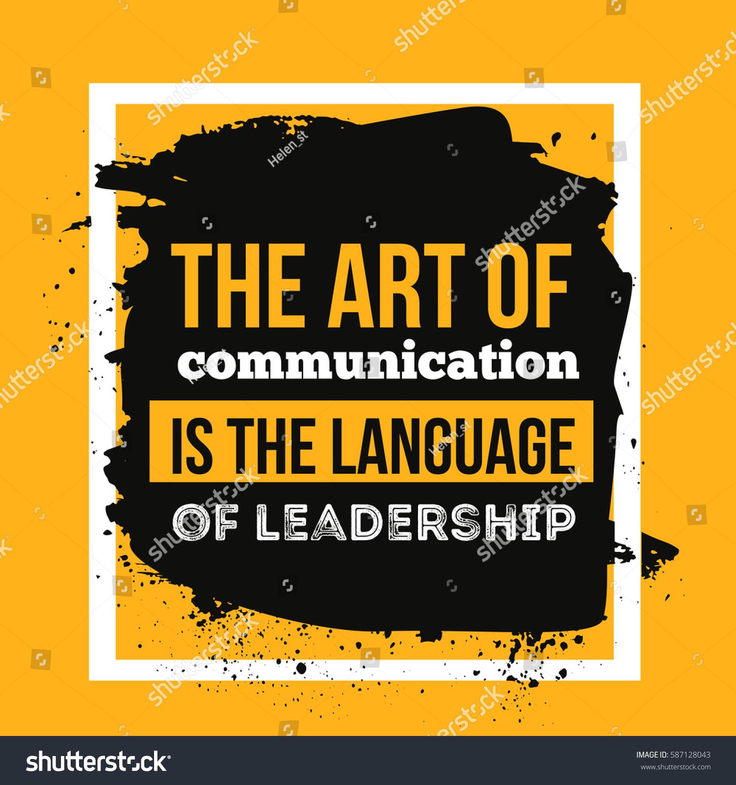 Art Communication Language Leadership Motivational Quote Stock ...