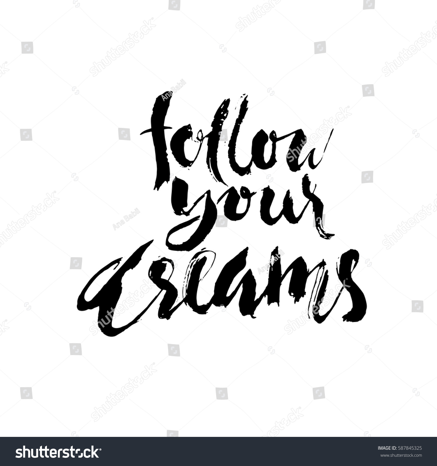 Follow Your Dream Hand Drawn Lettering Stock Vector