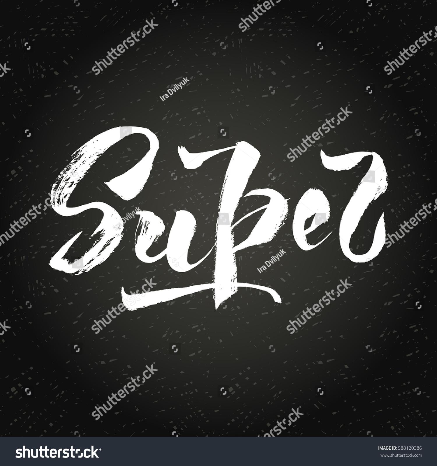 Hand Draw White Word Super Lettering Stock Illustration