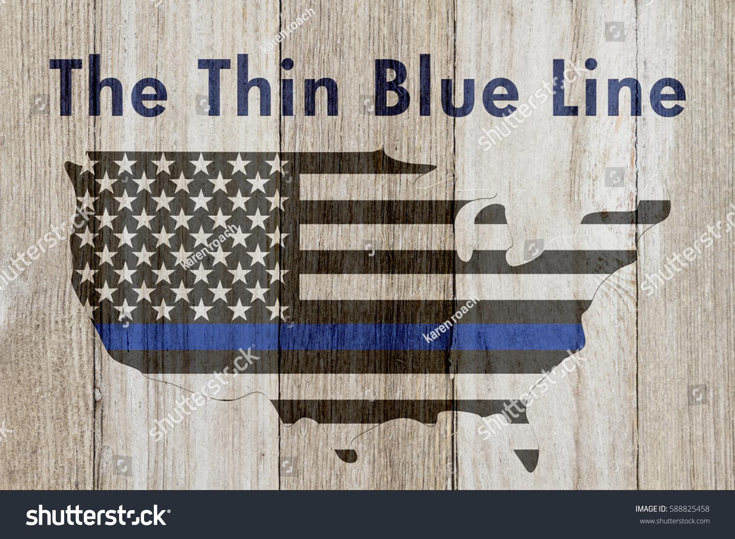 The thin blue line message, USA thin blue line flag on a map on a weathered wood background with text The Thin Blue Line #588825458