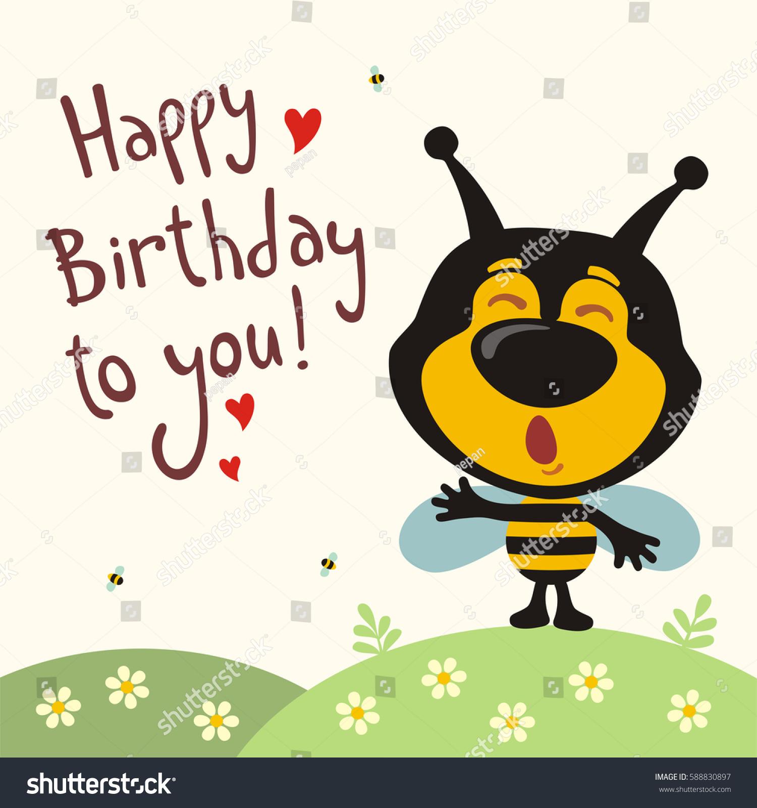 Happy Birthday You Funny Bee Sings Stock Vector 588830897