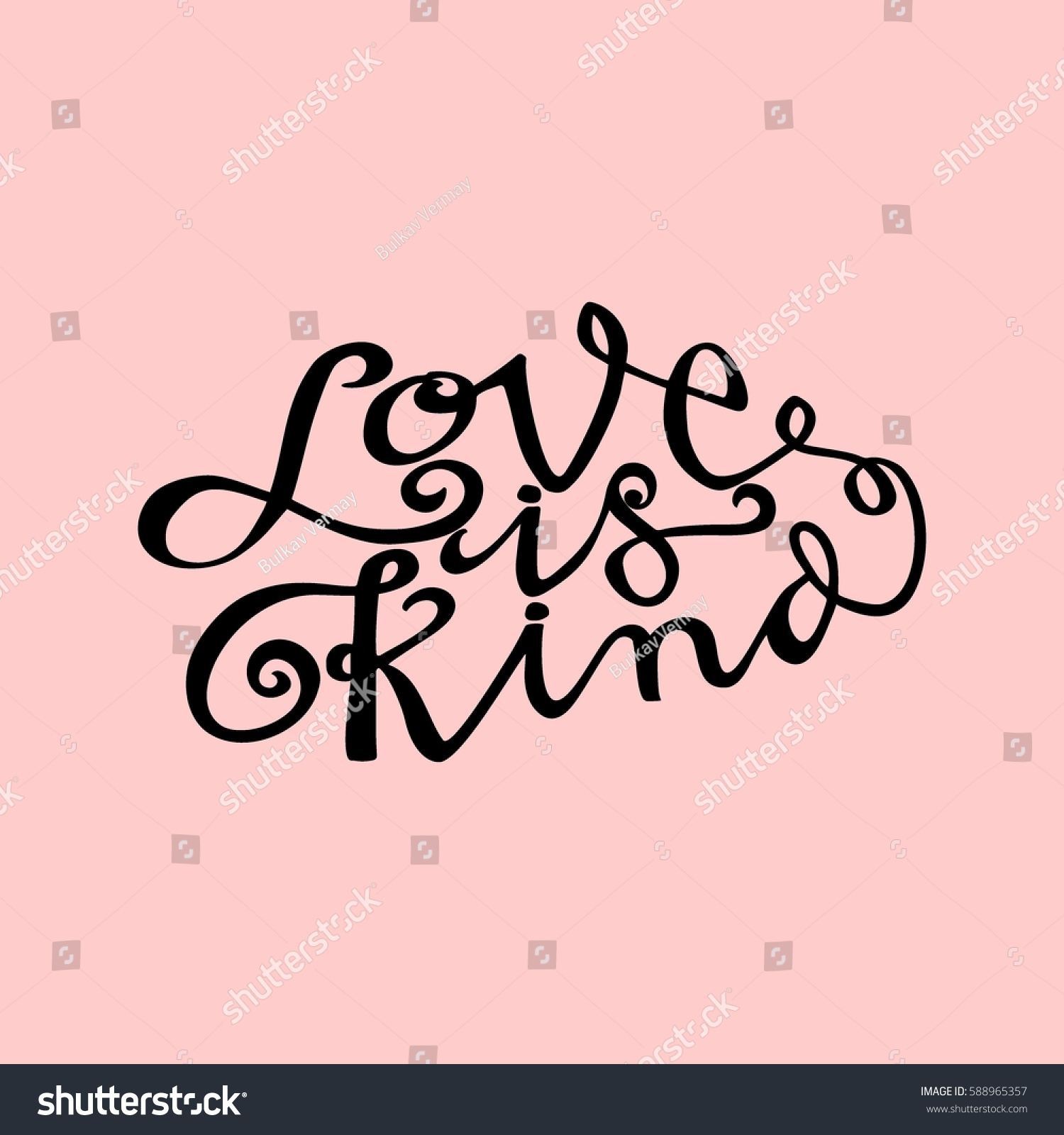 Love Is Kind Quote Love Kind Hand Lettered Quote Modern Stock Vector 588965357