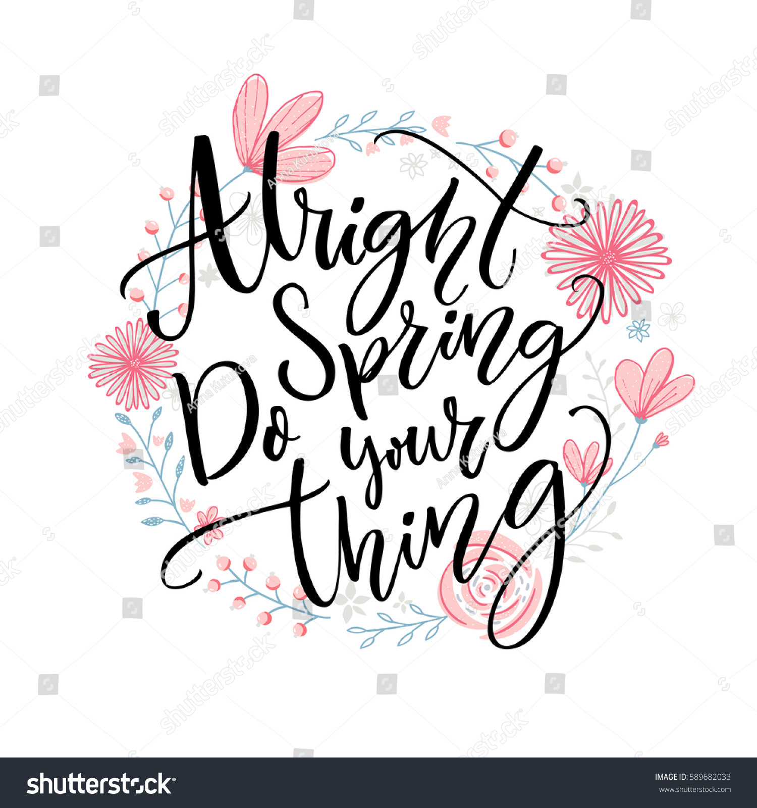 Alright Spring Do Your Thing Funny Stock Vector Royalty Free