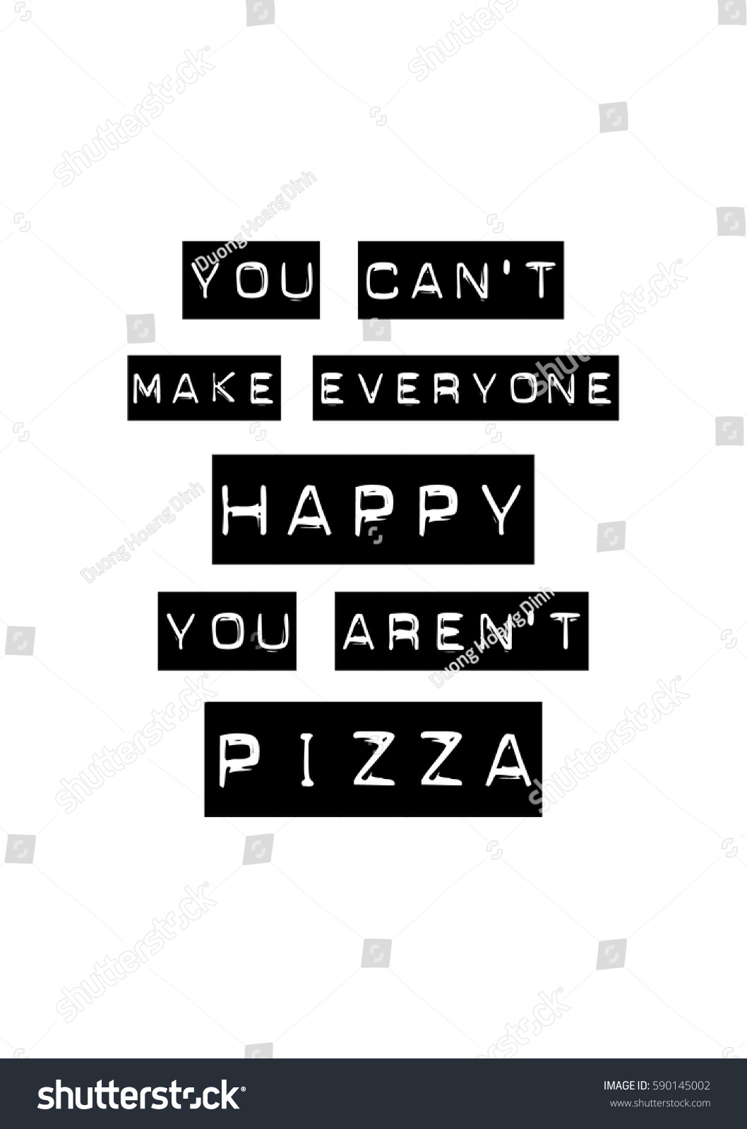 Calligraphy Inspirational Quote About Pizza Pizza Stock Vector