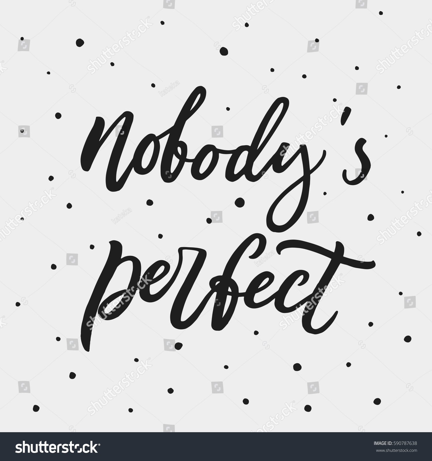 Nobodys Perfect Inspirational Phrase About Making Stock Vector
