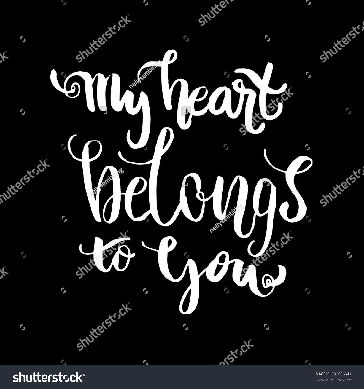 My Heart Belongs You Hand Lettered Stock-Vektorgrafik (Lizenzfrei ...