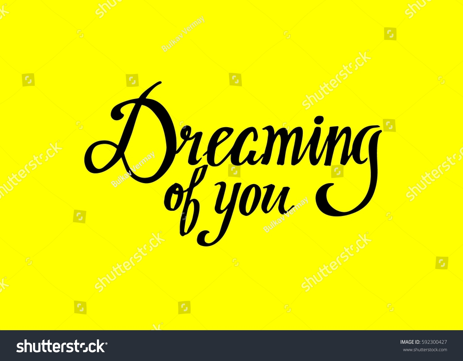 Dreaming you hand lettered quote modern stock vector