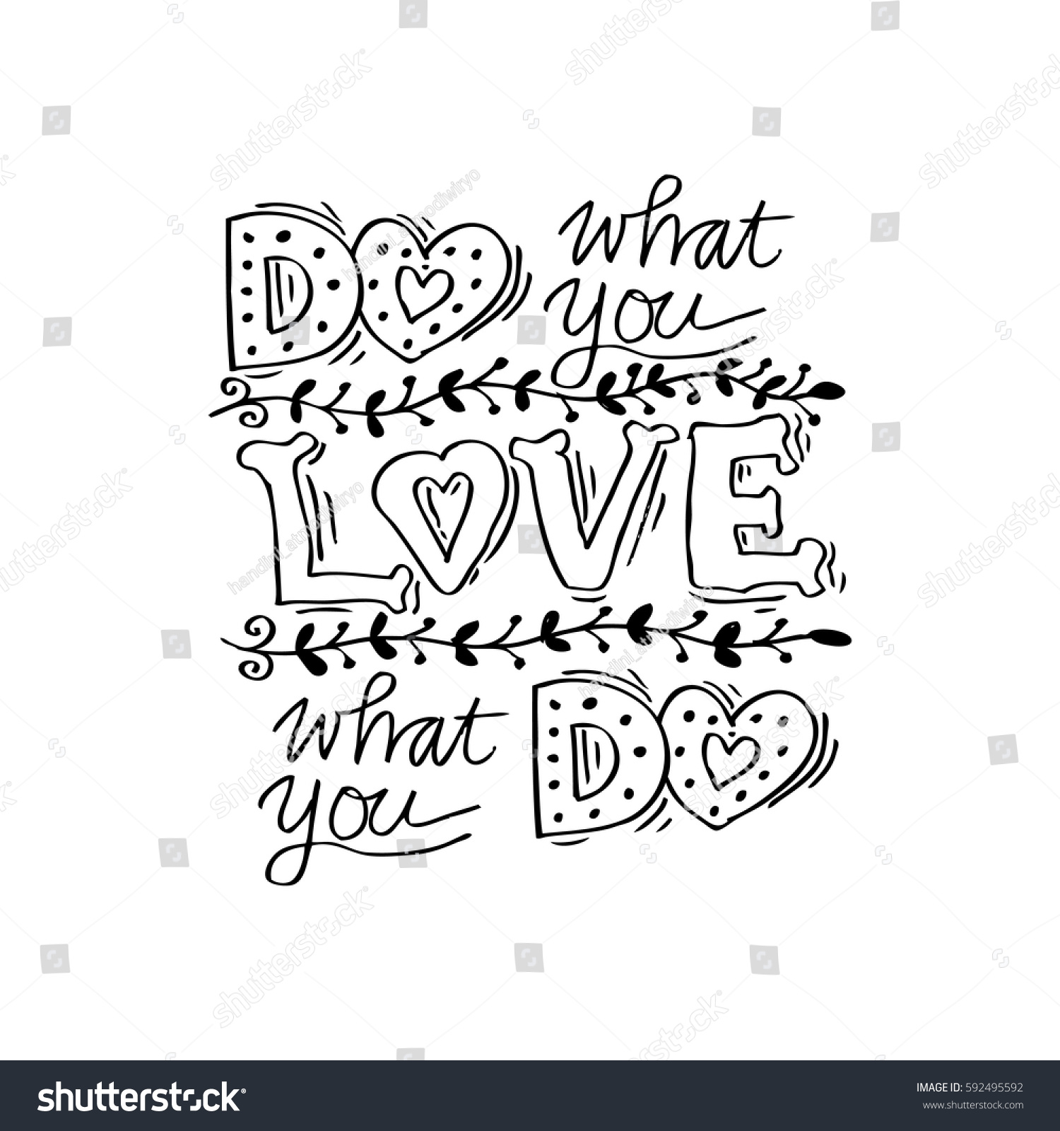 Do What You Love Love What You Do Quote Do What You Love Love What Stock Vector 592495592  Shutterstock