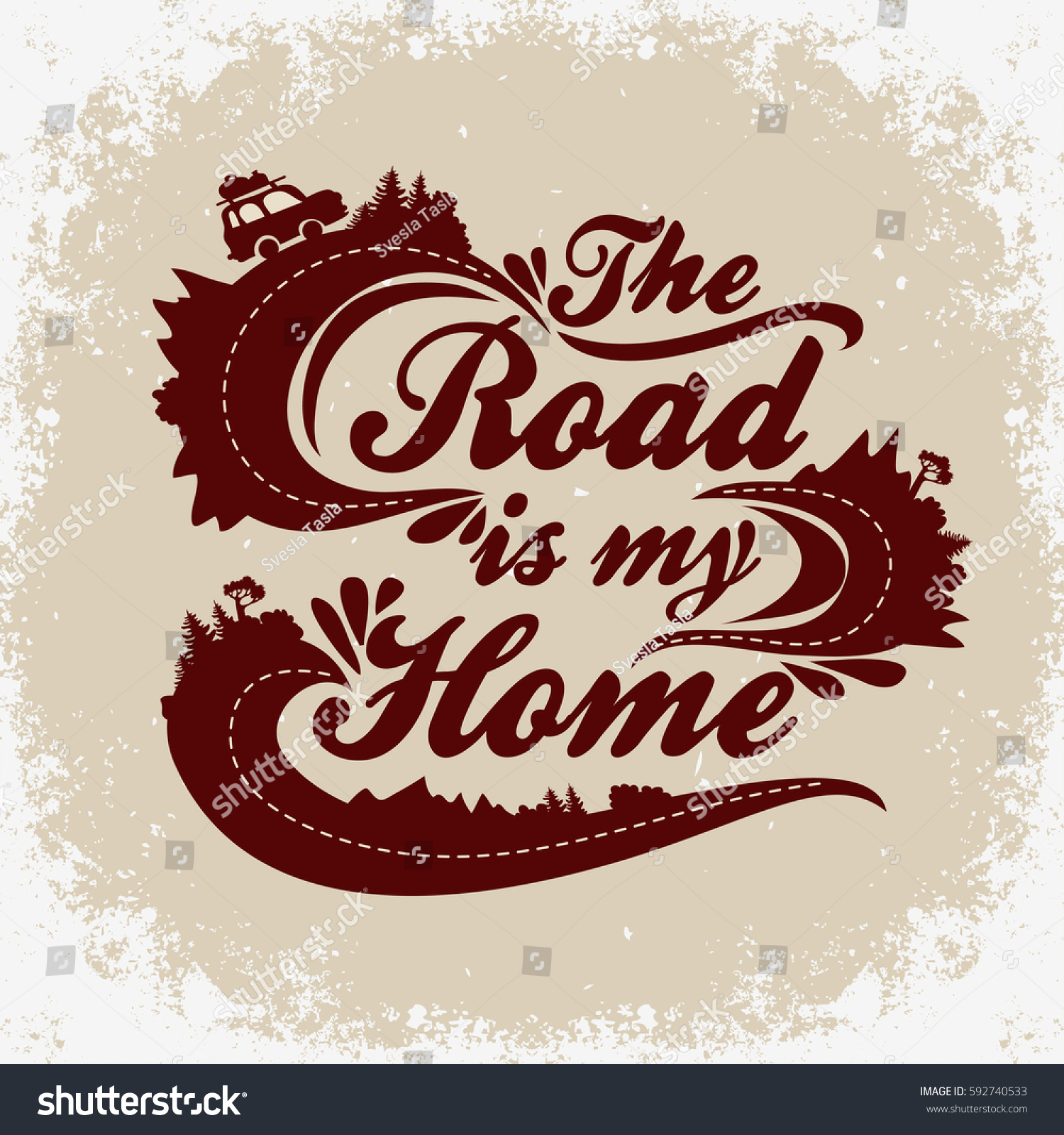Road My Home Inspiration Typography Tshirt Stock Vector Royalty Free 592740533