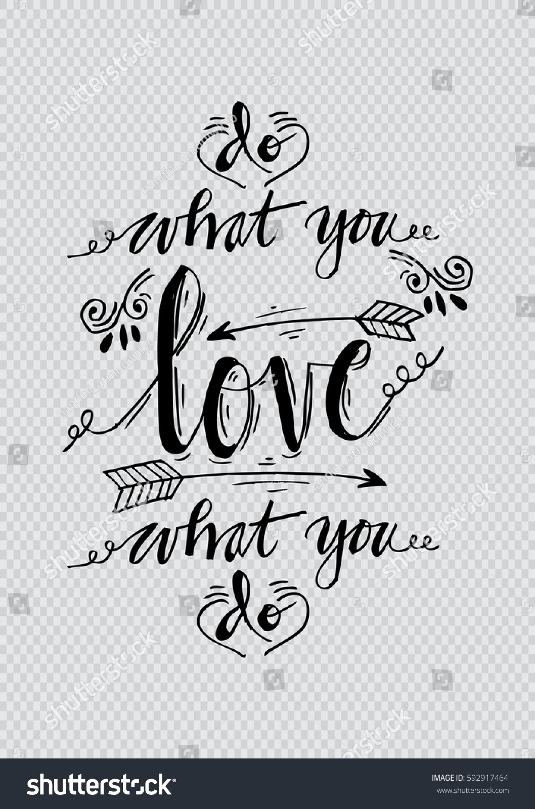 Do What You Love Love What You Do Quote Do What You Love Love What Stock Vector 592917464  Shutterstock