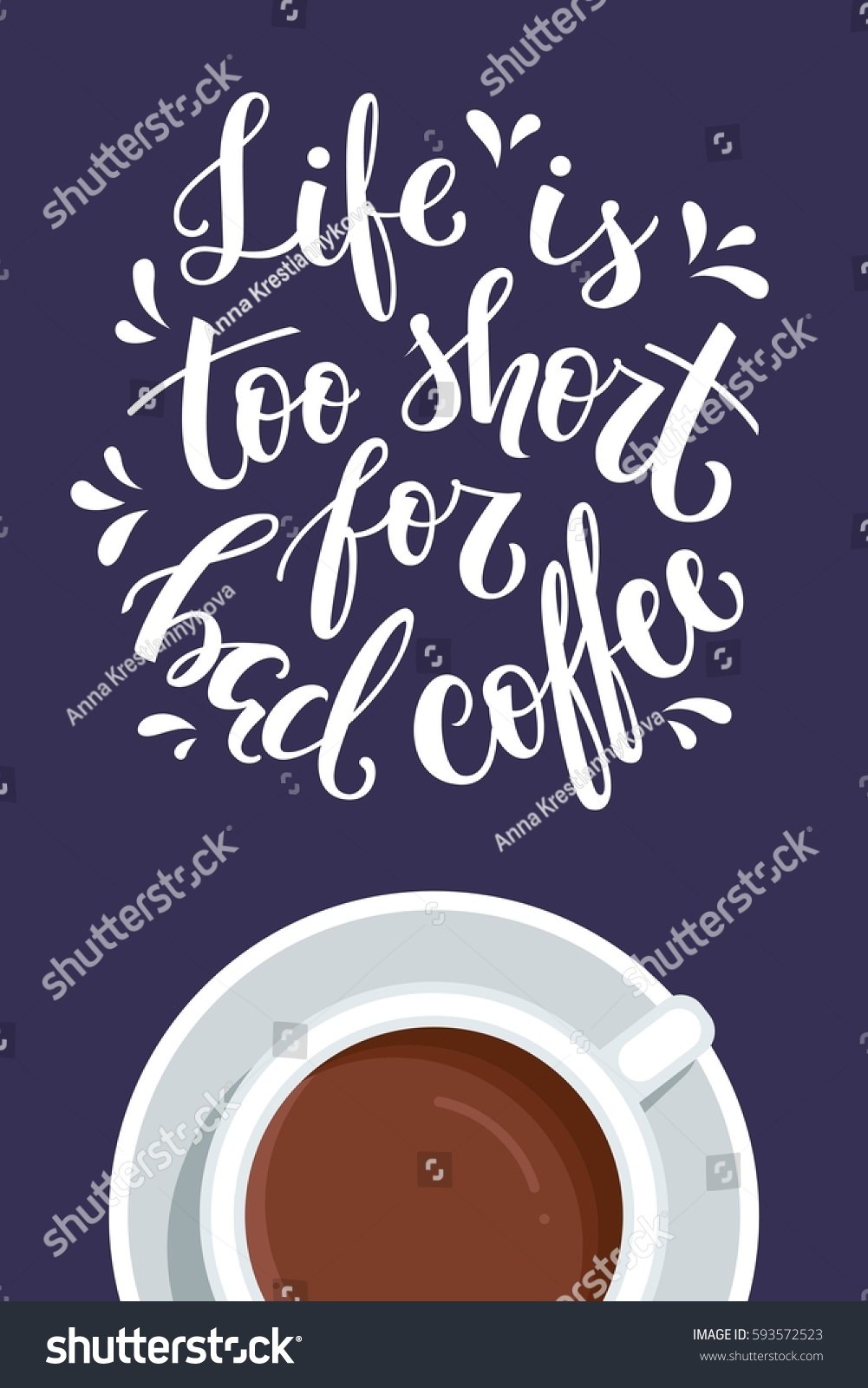 Life Short Bad Coffee Handlettered Coffee Stock Vector Royalty Free