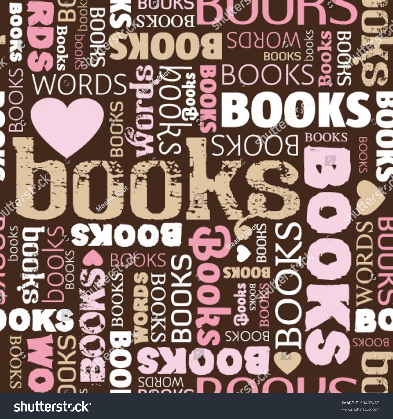 I Love Books Seamless Pattern Background In Vector - 59407453 : Shutterstock