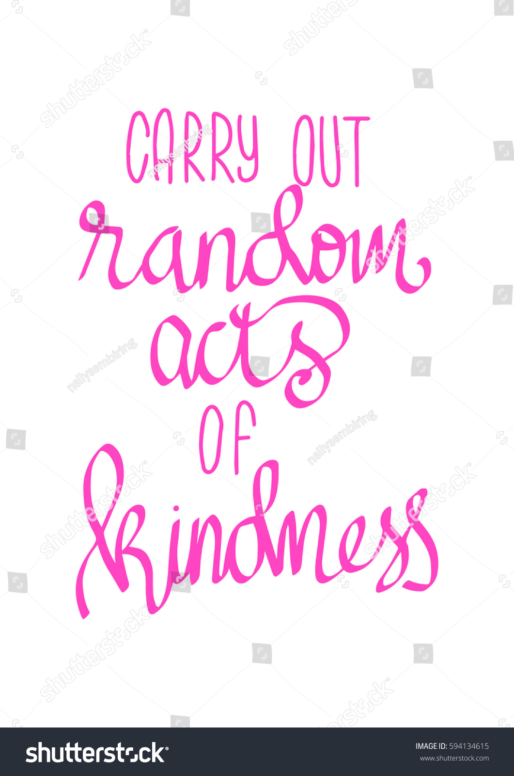 Quote About Kindness Carry Out Random Acts Kindness Hand Stock Vector 594134615