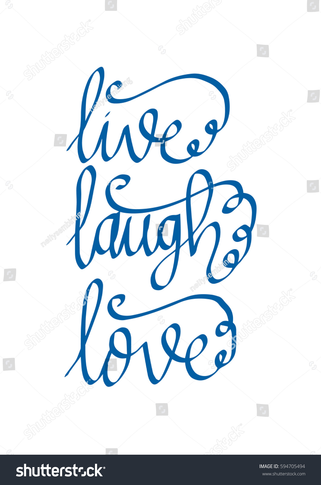 Live Laugh Love Quote Royaltyfree Live Laugh Lovehand Lettered Quote.… 594705494