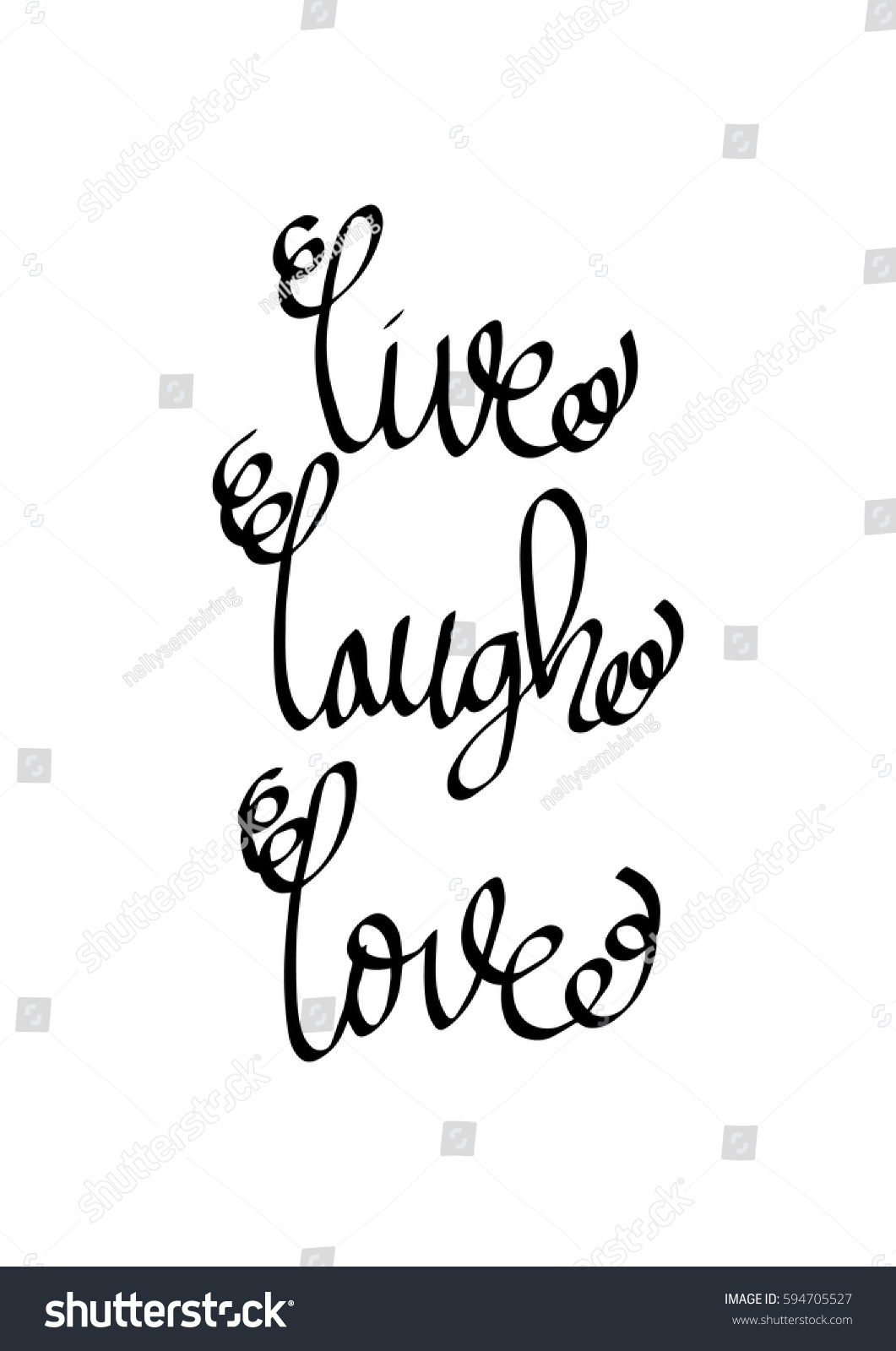 Live Laugh Love Quote Live Laugh Love Hand Lettered Quote Stock Vector 594705527
