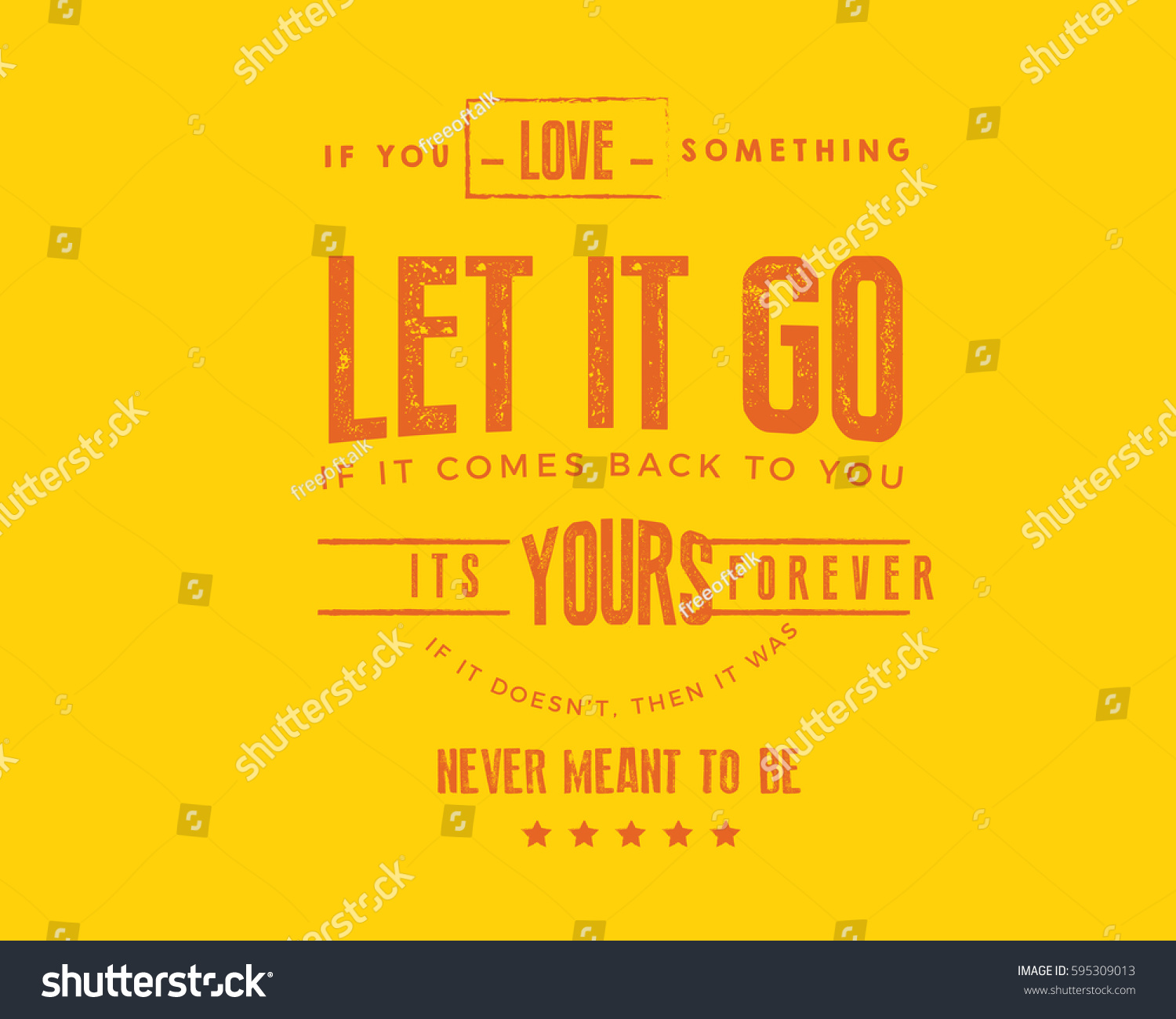 You Love Something Let Go Comes Stock Vector Royalty Free