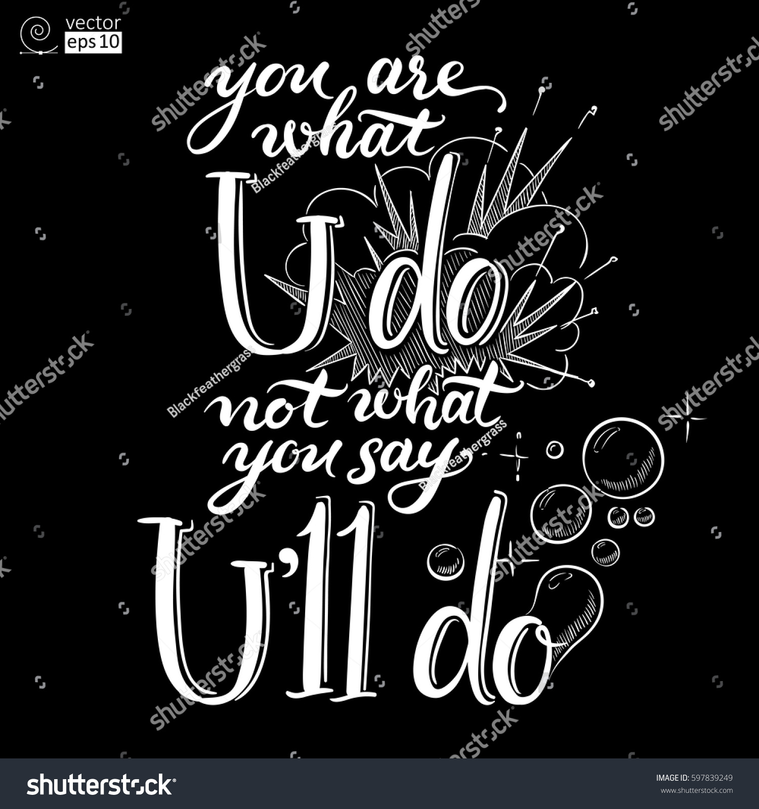Vector concept motivational phrase you what stock vector 597839249 vector concept of motivational phrase you are what you do not what you say kristyandbryce Choice Image