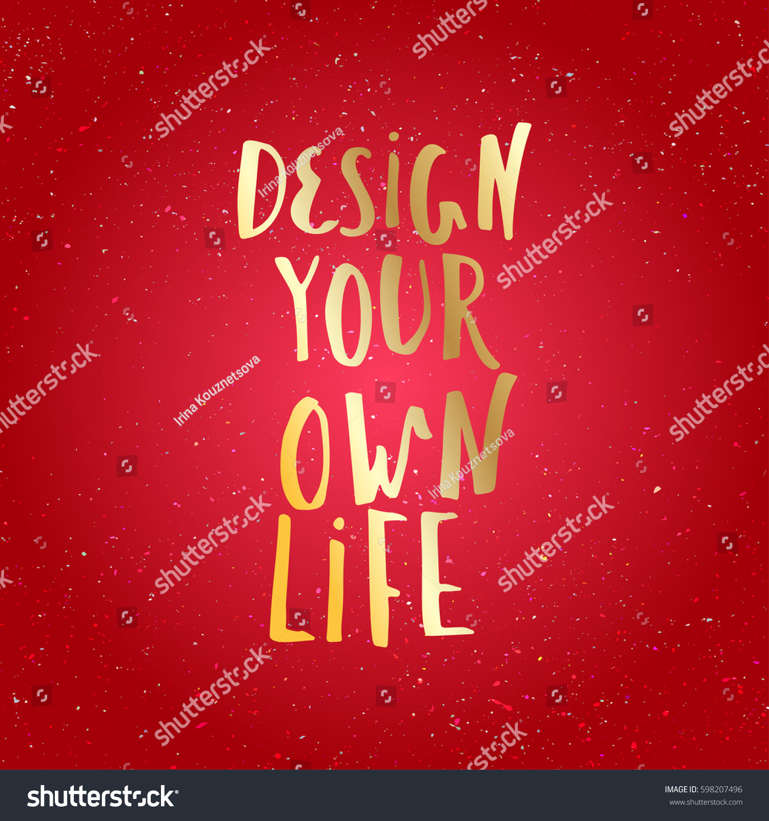Design Your Own Life Inspirational Quote Stock Vector 598207496