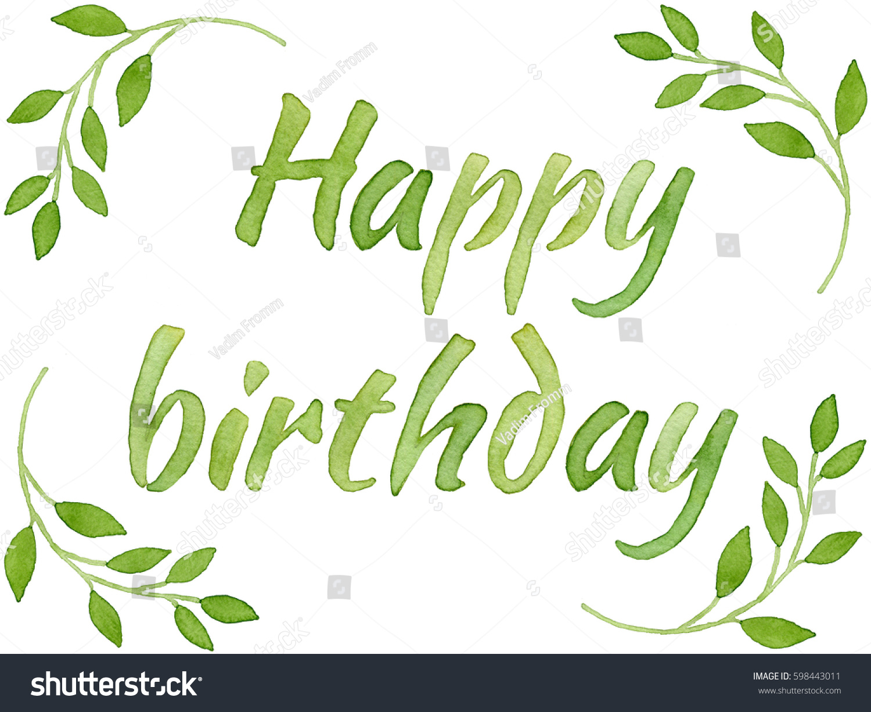 happy birthday green Happy Birthday Lettering Green Leaves Painted Stock Illustration  happy birthday green