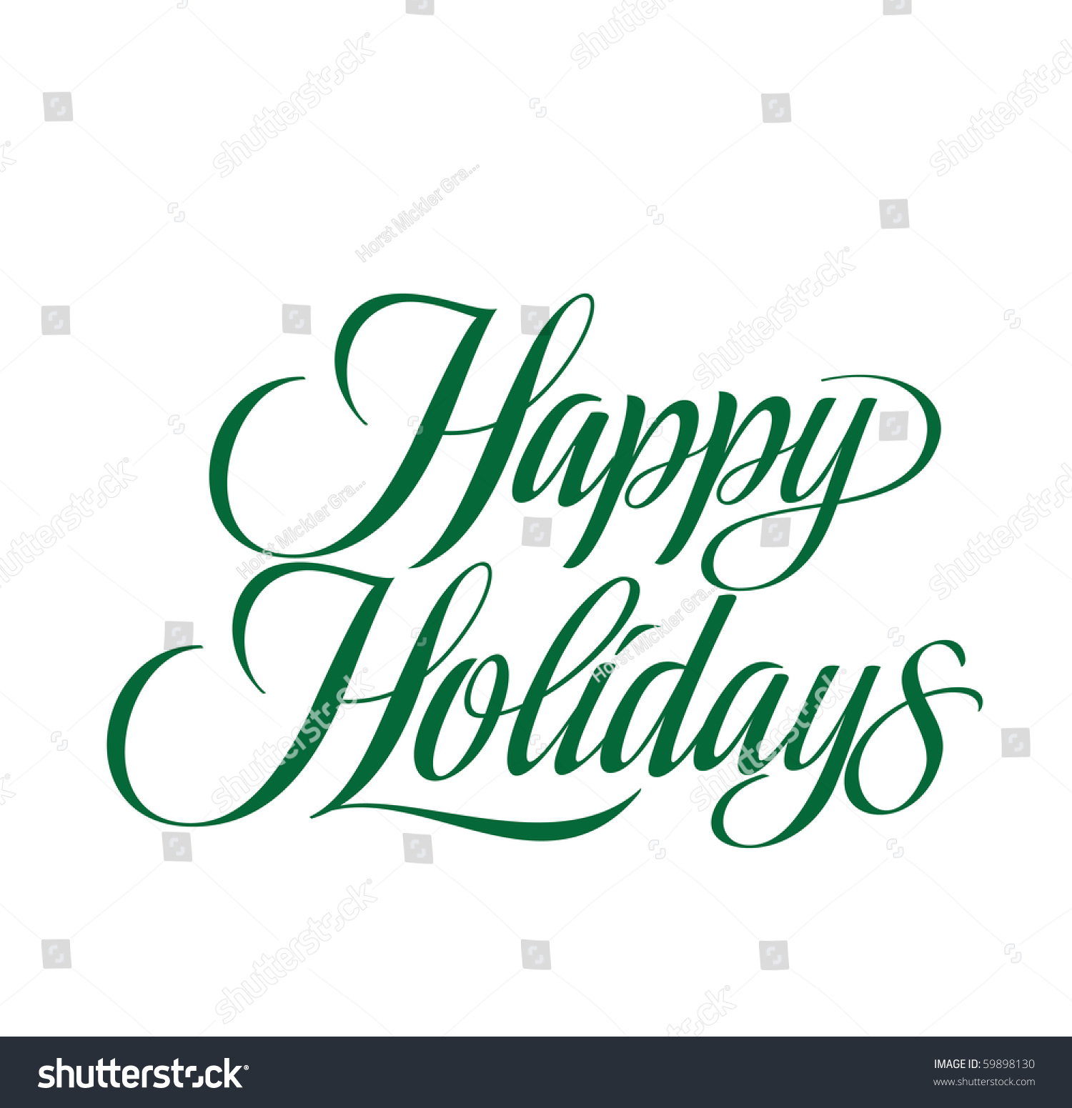 happy holidays vector lettering stock vector 2018 59898130 rh shutterstock com happy holidays calligraphy vector free happy holidays text vector