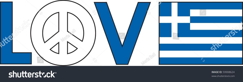 Word Love Peace Symbol Greek Flag Stock Vector Royalty Free