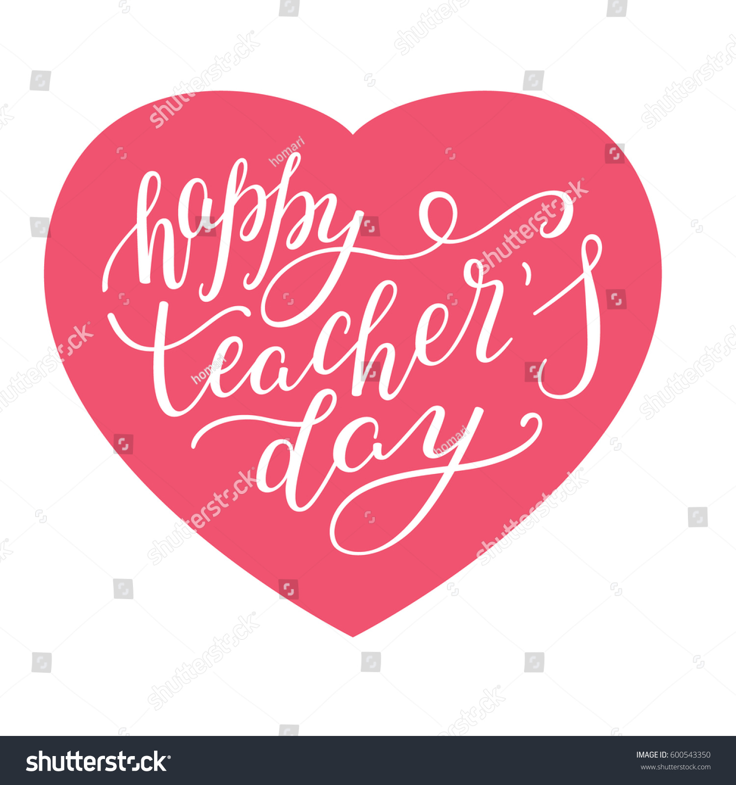 Happy teachers day hand lettering heart stock vector 600543350 happy teachers day hand lettering with heart template for greeting cards posters kristyandbryce Image collections