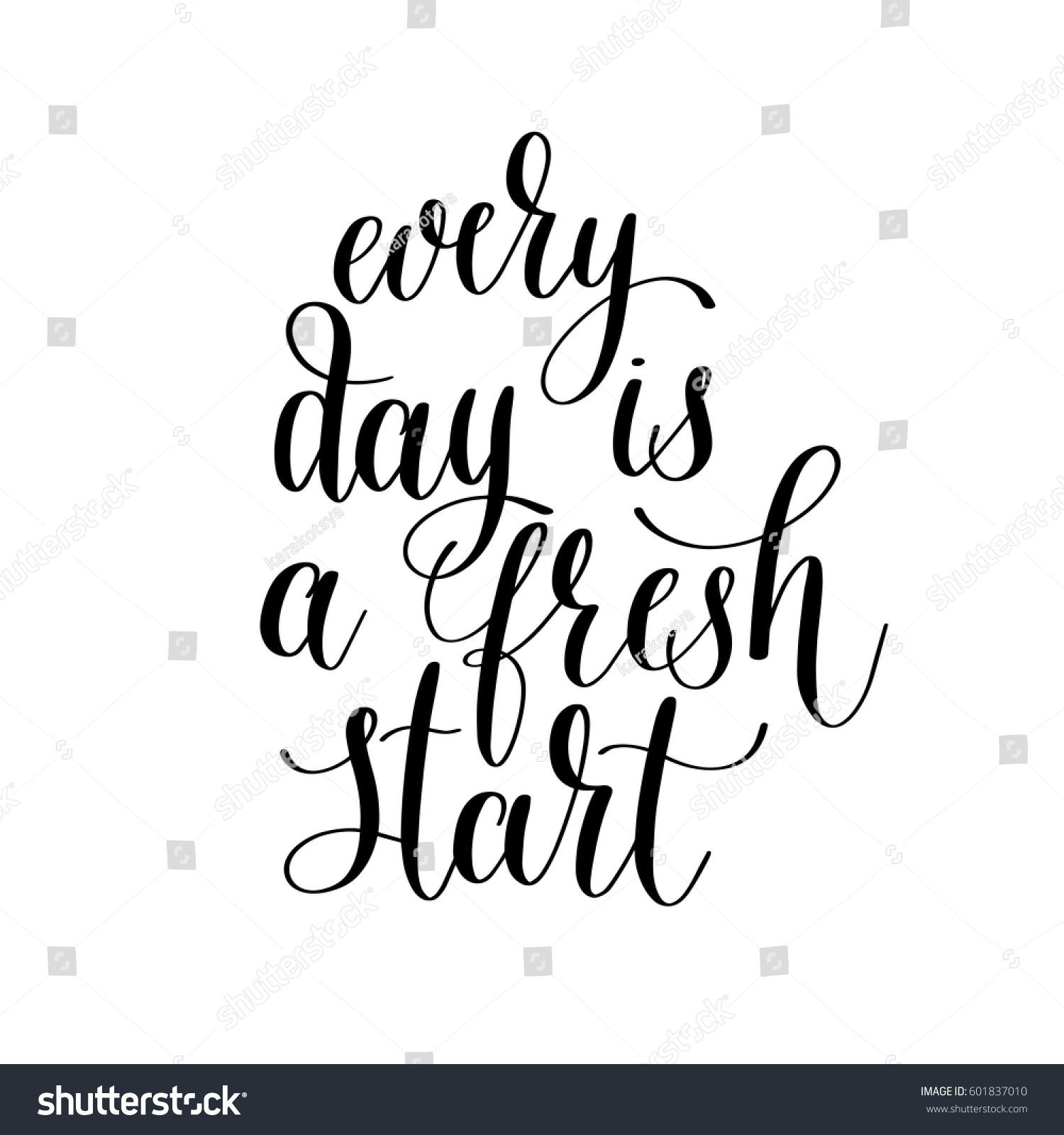 Fresh Start Quotes: Every Day Fresh Start Handwritten Lettering Stock Vector