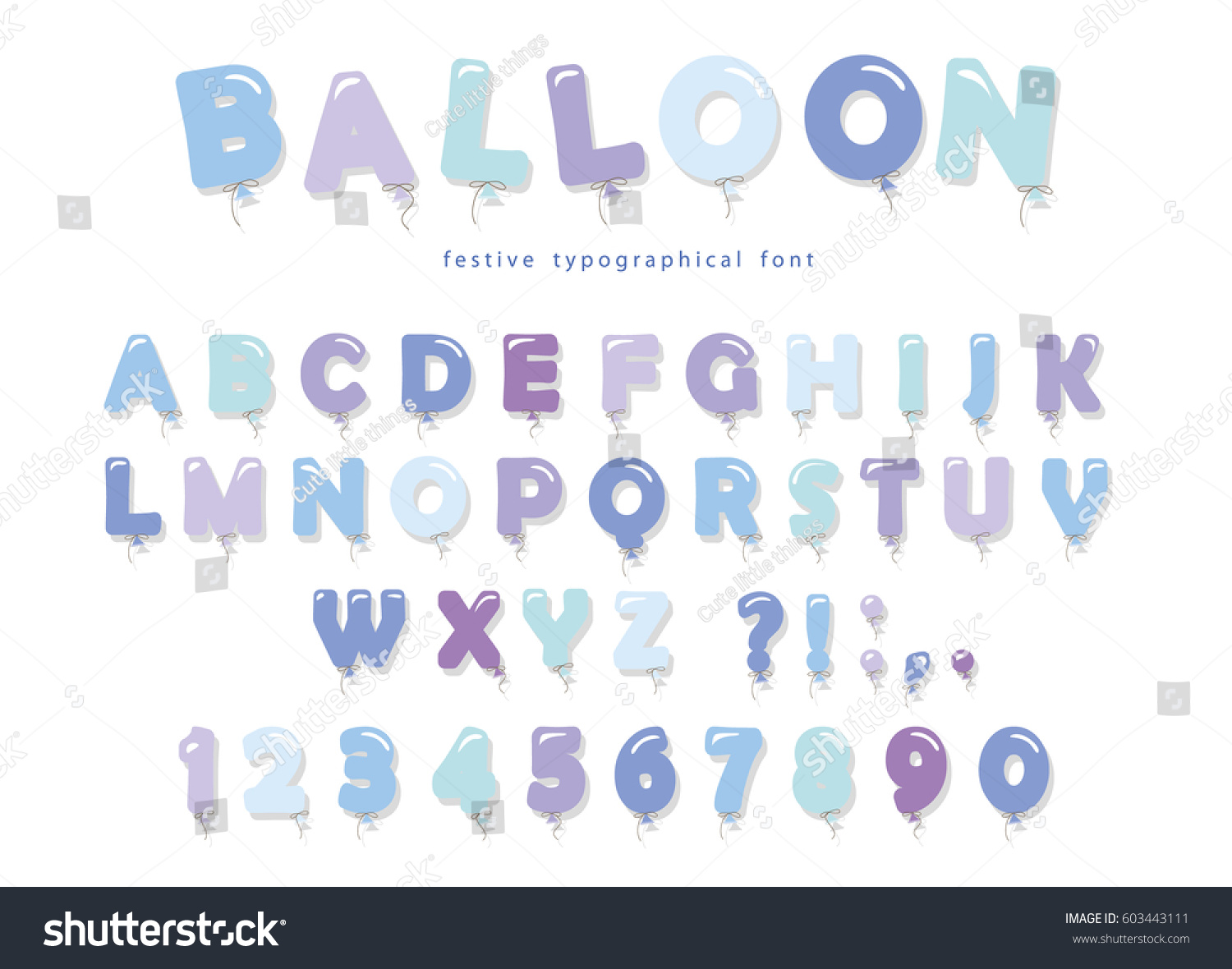 Balloon Blue Font. Cute ABC Letters And Numbers. For Birthday, Boy Baby  Shower
