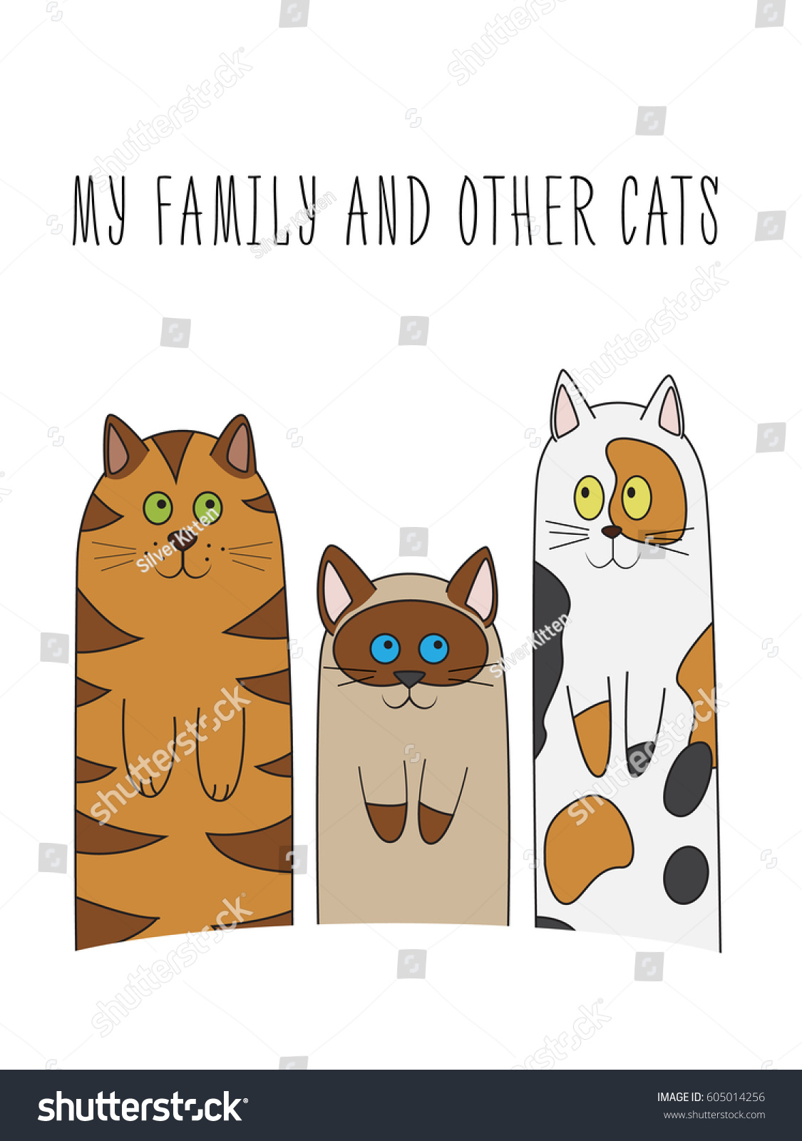 Funny Cartoon Print With A Family Of Various Cats And The Inscription My