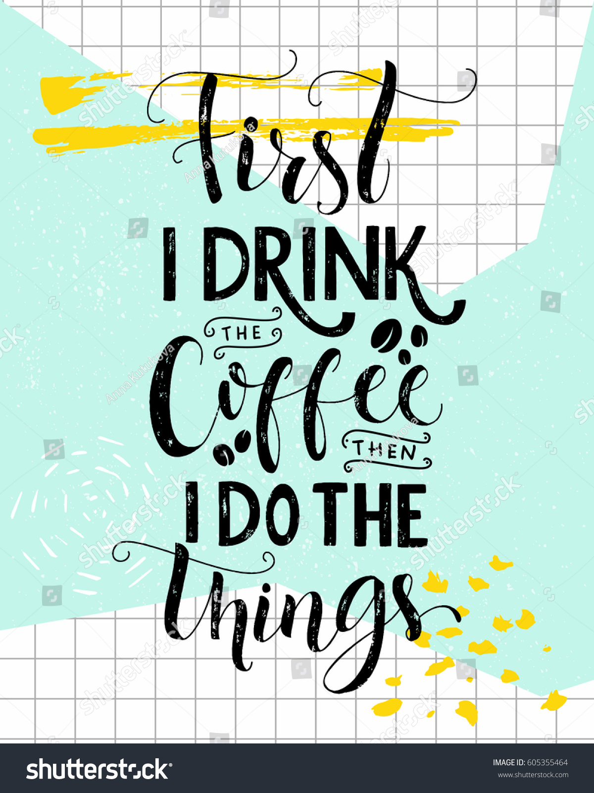 First Drink Coffee Do Things Coffee Stock Vector 605355464 ...