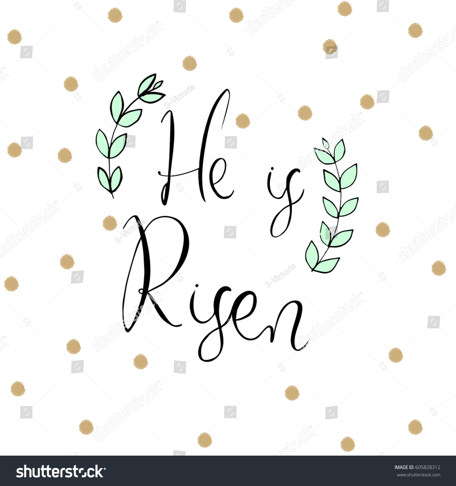 He Risen Easter Holidays Quote Vector Stock Vector Royalty Free