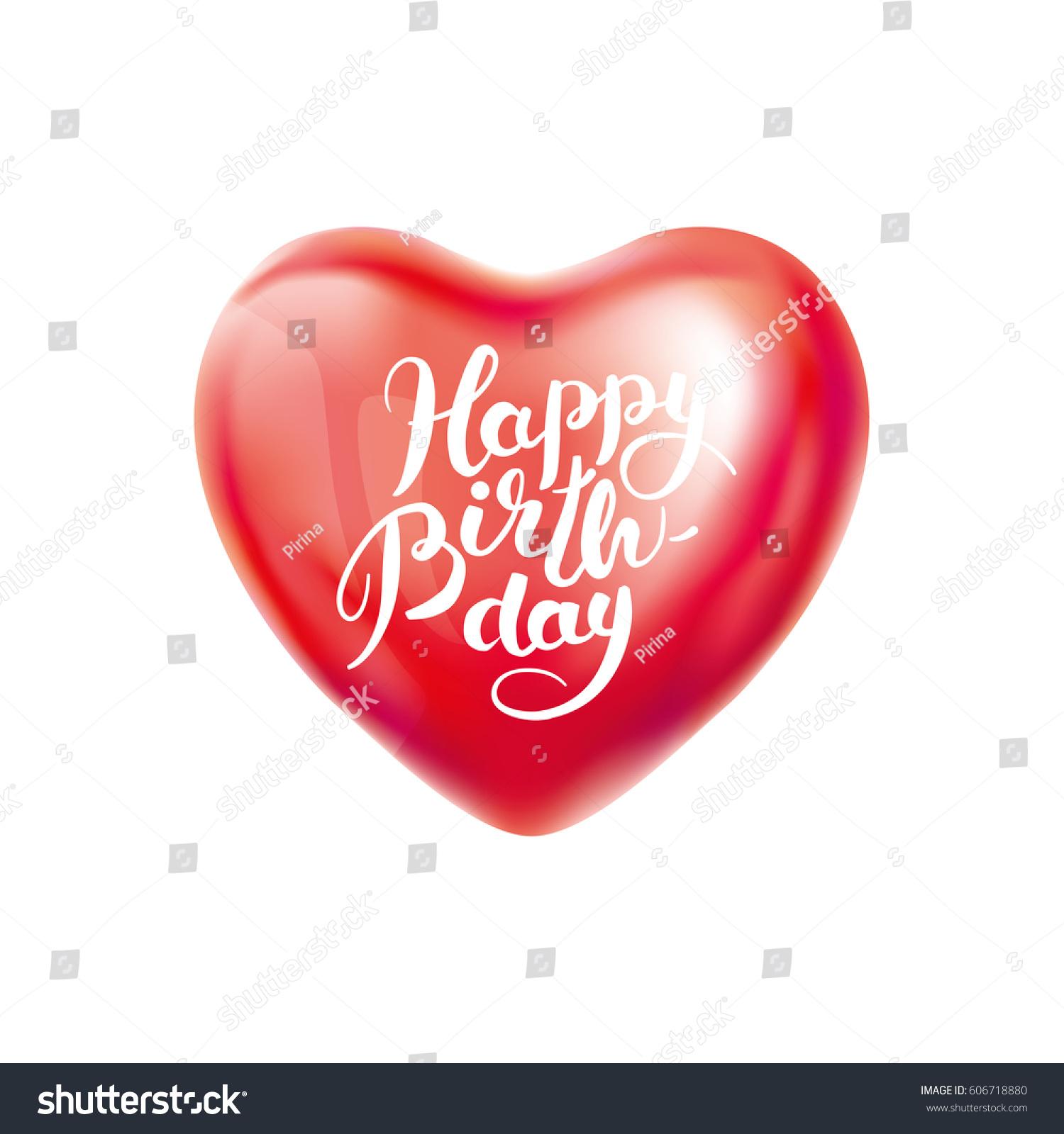Happy Birthday Heart Balloon Stock Vector Royalty Free 606718880