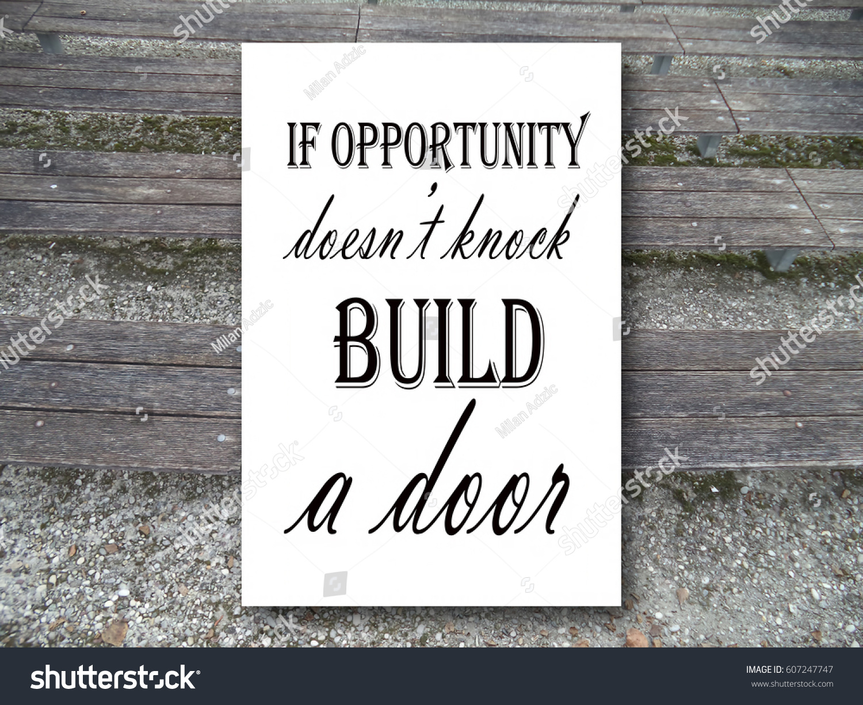 Opportunity Doesnt Knock Build Door Motivation Stock Photo Edit Now