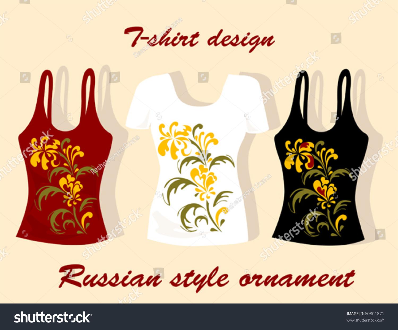 Shirt design eps - Russian Style T Shirt Design Eps 10 Stock Vector Illustration 60801871 Shutterstock