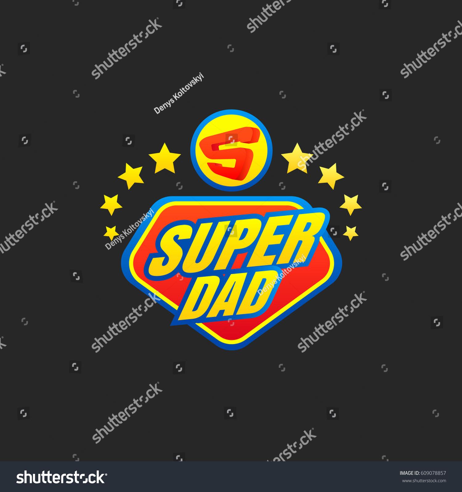 Super Dad Emblem Super Hero Logo Stock Vector Royalty Free
